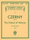 The School of Velocity, Op. 299 (Complete): Piano Technique - Carl Czerny, Max Vogrich