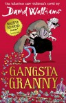 Gangsta Granny - David Walliams, Tony Ross