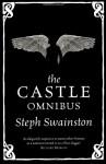 The Castle Omnibus - Steph Swainston