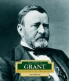 Ulysses S. Grant: America's 18th President - Janet Riehecky
