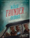 When Thunder Comes: Poems for Civil Rights Leaders - J. Patrick Lewis, John Parra