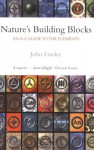 Nature's Building Blocks: An A-Z Guide to the Elements - John Emsley