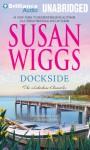 Dockside - Susan Wiggs, Joyce Bean