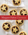 Margaret Fulton Christmas: A Collection Of Christmas Favourites - Margaret Fulton