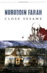 Close Sesame: A Novel (Variations on the Theme of an African Dictatorship) - Nuruddin Farah