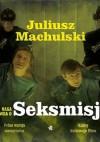 Naga prawda o Seksmisji - Juliusz Machulski, Jacek Szczerba Szczerba