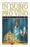In Dubio Pro Vino - Carsten Sebastian Henn