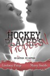 A Hockey Player's Proposal (Oh Captain, My Captain Book 2) - Lindsay Paige, Mary Smith, Kathy Krick