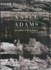 Ansel Adams: The Spirit Of Wild Places - Ansel Adams