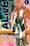 Alive Last Evolution, Tome 5 - Tadashi Kawashima, Fédoua Thalal