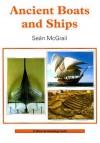 Ancient Boats and Ships - Sean McGrail