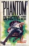 The Phantom Detective - The Green Glare Murders - November, 1940 33/2 - Robert Wallace