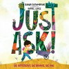 Just Ask! - Sonia Sotomayor