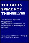 Honduras: The Facts Speak for Themselves : The Preliminary Report of the National Commissioner for the Protection of Human Rights in Honduras - Human Rights Watch Americas, Human Rights Watch