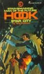 Star City - Kenneth Bulmer