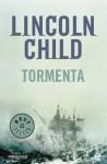 Tormenta - Lincoln Child