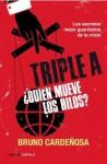 Triple A ¿Quién mueve los hilos? - Bruno Cardeñosa Chao