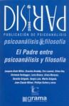 Dispar NB: 6 - El Padre Entre Psicoanalisis y Filosofia - Éric Laurent, Jacques-Alain Miller
