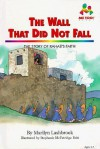 Wall That Did Not Fall - Marilyn Lashbrook