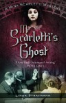 Mr Scarletti's Ghost (Mina Scarletti Mystery Book 1) - Linda Stratmann