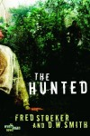The Hunted - Fred Stoeker, D.W. Smith