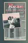 Rose From the Ashes - Christine Keleny, Aaron Keleny Parks, Earl Keleny