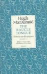 Raucle Tongue: Volume 3 - Hugh MacDiarmid