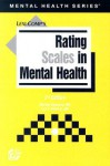 Rating Scales in Mental Health (Mental Health Series (Hudson, Ohio).) - Martha Sajatovic, Luis F. Ramirez
