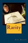 Rarity - D.A. Roach, M. Galles, L.J. Portrait