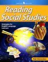 Reading Social Studies High Intermediate: Strategies for English Literature Learners - Glencoe/McGraw-Hill