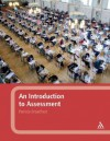 An Introduction to Assessment - Patricia Broadfoot