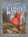Lewis Cardinal's First Winter - Amy Crane Johnson, Robb Mommaerts