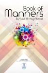 Book of Manners (Encyclopedia of Islamic Jurisprudence Concerning Muslim Women 5) - Yusuf Al-Hajj Ahmad, Darussalam Publishers