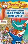 Der verrückteste Marathon der Welt (German Edition) - Geronimo Stilton, Gesine Rickers