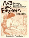 Me and Einstein: Breaking Through the Reading Barrier - Rose Blue, Peggy Luks