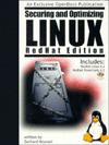 Securing & Optimizing Linux: A Hands on Guide for Linux Professionals - Gerhard Mourani, Command Prompt Inc. Staff, Michel Meral