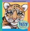 My Fuzzy Safari Babies: A Book to Touch & Feel - Tad Hills