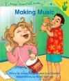 Early Readers: Making Music - Lynn Salem, J. Stewart