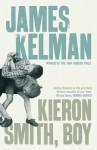 Kieron Smith, Boy - James Kelman