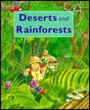 Deserts And Rainforests - Claire Llewellyn