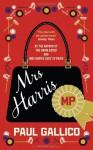 Mrs Harris MP - GALLICO PAUL