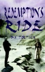 Redemption's Ride by Tortuga, BA (2009) Paperback - BA Tortuga