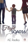 Flight SQA016 (The Flight Series) (Volume 1) by A. E. Radley (2016-03-16) - A. E. Radley