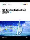SAS Inventory Replenishment Planning 9.1 User's Guide - SAS Institute, SAS Institute