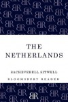 The Netherlands: A Study of Some Aspects of Art, Costume and Social Life - Sacheverell Sitwell