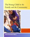 Young Child in the Family and the Community, The (4th Edition) - Janet Gonzalez-Mena