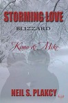 Kimo & Mike: Storming Love 2 (Blizzard) - Neil Plakcy