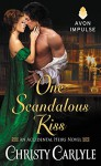 One Scandalous Kiss: An Accidental Heirs Novel by Christy Carlyle (October 13,2015) - Christy Carlyle