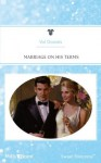 Mills & Boon : Marriage On His Terms (Bachelor Territory) - Val Daniels