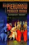 Adamant Henny (Pierścień Mroku, #3) - Nik Pierumow
